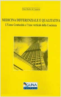 Medicina differenziale e qualitativa di Peter Roche de Coppens