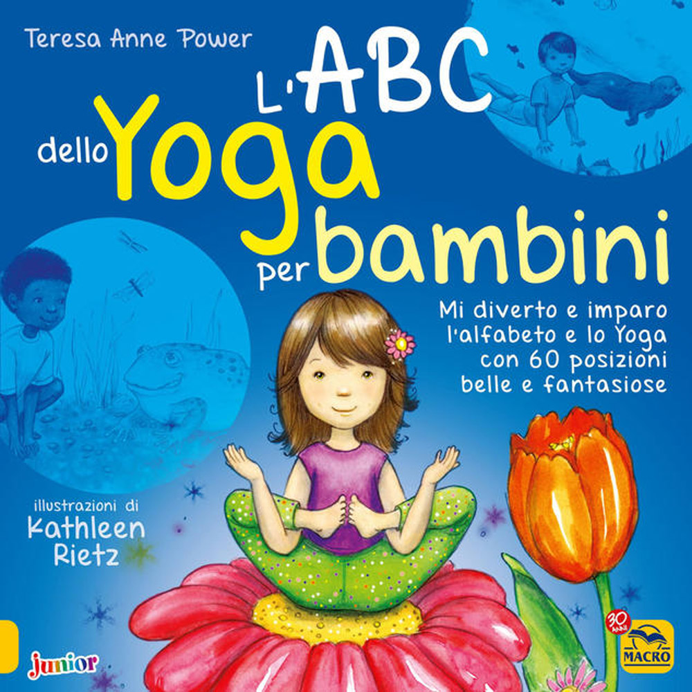 L'ABC dell yoga per bambini di Teresa Anne Power