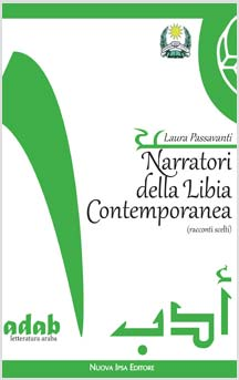 Narratori della Libia Contemporanea (Remainders) di Laura Passavanti