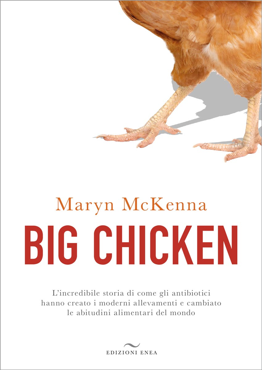 Big Chicken di Maryn McKenna