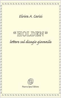 Holden (Remainders) di Elvira A. Carisi