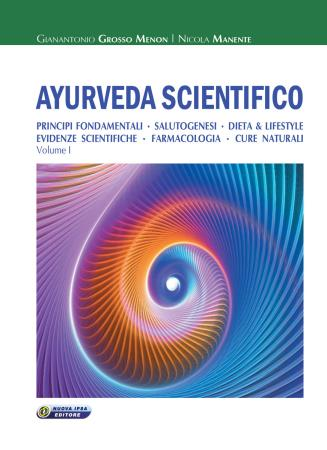 copertina del libro Ayurveda Scientifico - Volume I di Gianantonio Grosso Menon